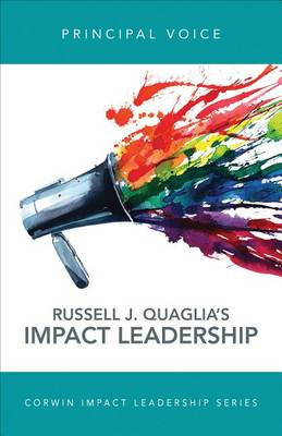 Principal Voice: Listen, Learn, Lead - Corwin Impact Leadership Series (Paperback)