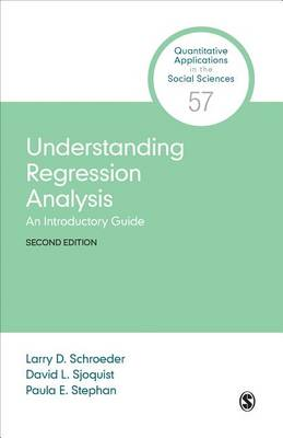 Understanding Regression Analysis: An Introductory Guide - Quantitative Applications in the Social Sciences (Paperback)