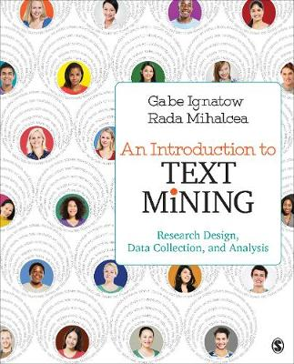 An Introduction to Text Mining: Research Design, Data Collection, and Analysis (Paperback)