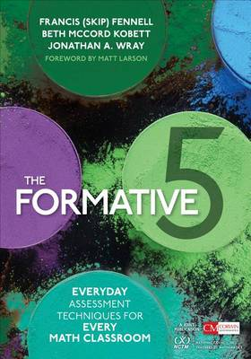 The Formative 5: Everyday Assessment Techniques for Every Math Classroom - Corwin Mathematics Series (Paperback)