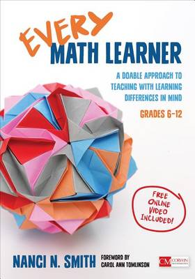 Every Math Learner, Grades 6-12: A Doable Approach to Teaching With Learning Differences in Mind - Corwin Mathematics Series (Paperback)