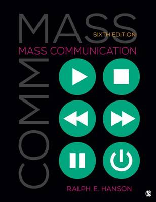 Mass Communication: Living in a Media World (Paperback)