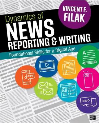 Dynamics of News Reporting and Writing: Foundational Skills for a Digital Age (Paperback)