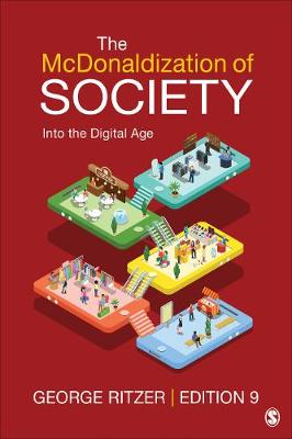 The McDonaldization of Society: Into the Digital Age (Paperback)