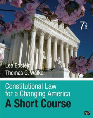 Constitutional Law for a Changing America: A Short Course (Paperback)