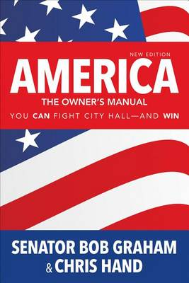 America, the Owner's Manual: You Can Fight City Hall-and Win (Paperback)