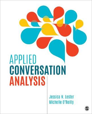 Applied Conversation Analysis: Social Interaction in Institutional Settings (Paperback)