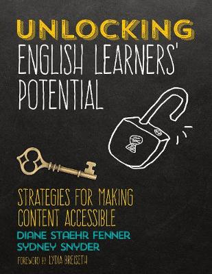 Unlocking English Learners' Potential: Strategies for Making Content Accessible (Paperback)