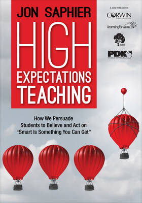 """High Expectations Teaching: How We Persuade Students to Believe and Act on """"Smart Is Something You Can Get"""" (Paperback)"""