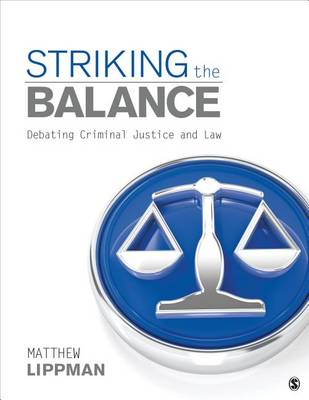 Striking the Balance: Debating Criminal Justice and Law (Paperback)