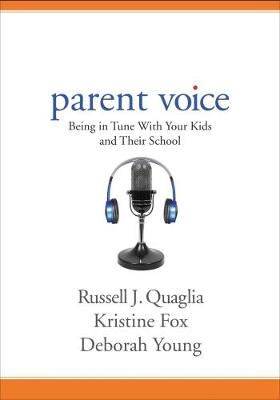 Parent Voice: Being in Tune With Your Kids and Their School (Paperback)