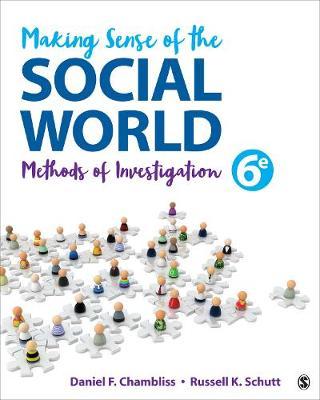 Making Sense of the Social World: Methods of Investigation (Paperback)
