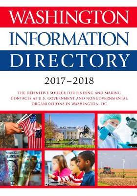 Washington Information Directory 2017-2018 (Hardback)