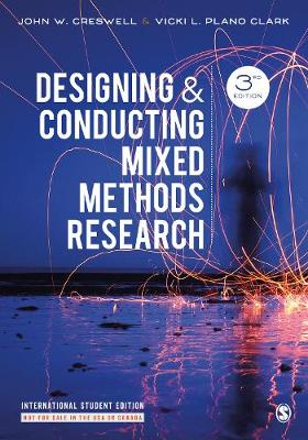 Designing and Conducting Mixed Methods Research (Paperback)