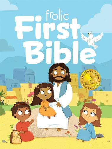 Frolic First Bible - Frolic First Faith (Hardback)
