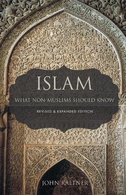 Islam: What Non-Muslims Should Know (Paperback)
