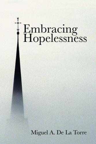 Embracing Hopelessness (Paperback)