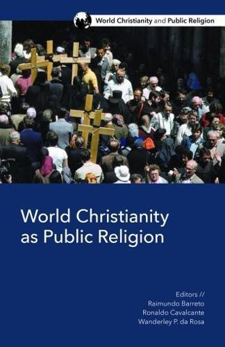 World Christianity as Public Religion (Paperback)