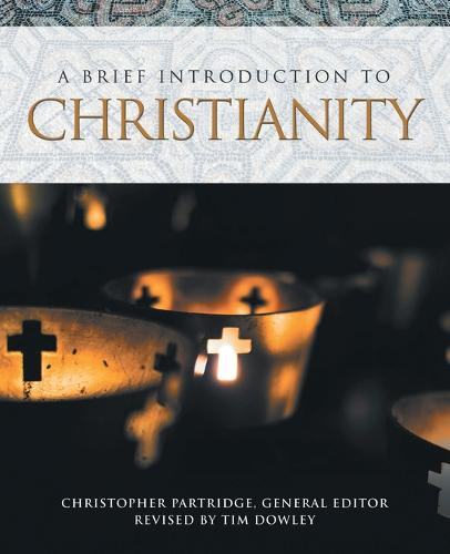 A Brief Introduction to Christianity - Brief Introductions to World Religions 2 (Paperback)