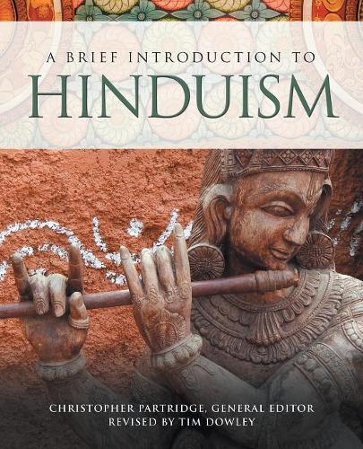 A Brief Introduction to Hinduism - Brief Introductions to World Religions 3 (Paperback)