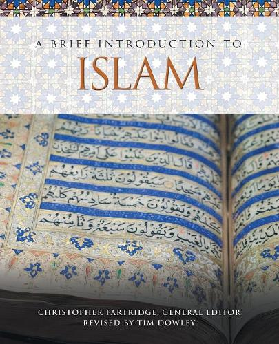 A Brief Introduction to Islam - Brief Introductions to World Religions 4 (Paperback)