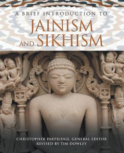 A Brief Introduction to Jainism and Sikhism - Brief Introductions to World Religions 5 (Paperback)