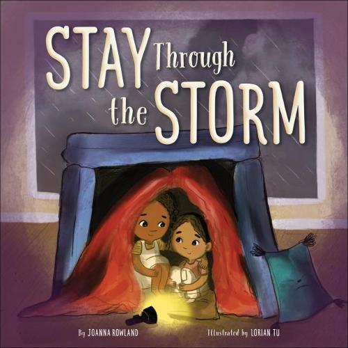 Stay Through the Storm (Hardback)