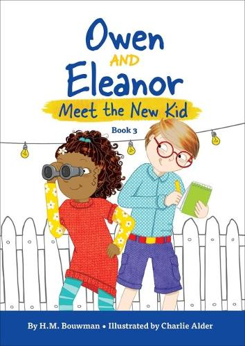 Owen and Eleanor Meet the New Kid - Owen and Eleanor (Paperback)