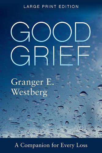 Good Grief: Large Print - Good Grief (Paperback)