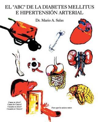 El ABC de la Diabetes Mellitus E Hipertensi�n Arterial (Paperback)