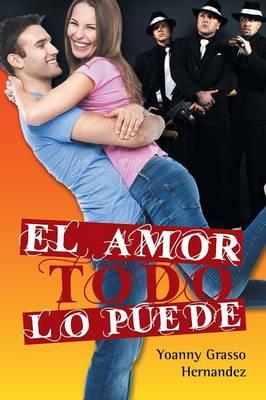 El Amor Todo Lo Puede (Paperback)