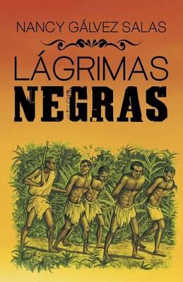 L�grimas Negras (Paperback)