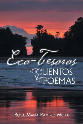 Eco-Tesoros: Cuentos y Poemas (Paperback)