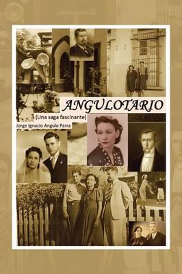 Angulotario: Una Saga Fascinante (Paperback)