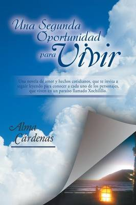 Una Segunda Oportunidad Para Vivir (Paperback)