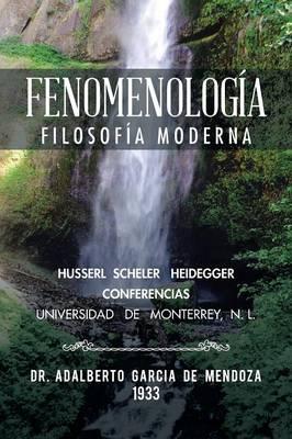 Fenomenolog�a: Filosof�a Moderna (Paperback)