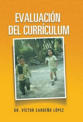 Evaluaci�n del Curr�culum (Hardback)
