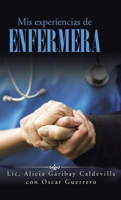 MIS Experiencias de Enfermera (Hardback)