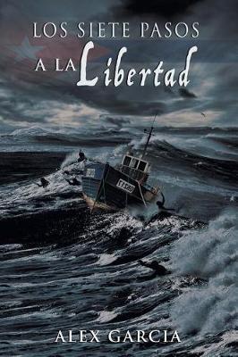 Los Siete Pasos a la Libertad (Paperback)