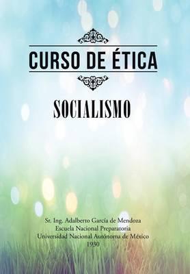 Curso de �tica: Socialismo (Hardback)