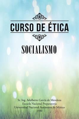 Curso de Etica: Socialismo (Paperback)