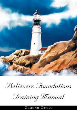 Believers Foundations Training Manual (Paperback)
