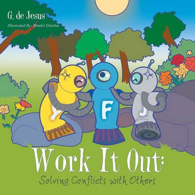 Work It Out: Solving Conflicts with Others (Paperback)