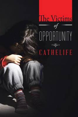 The Victims of Opportunity (Paperback)