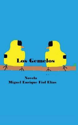 Los Gemelos (Hardback)