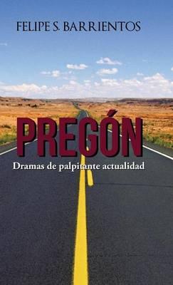 Preg�n: Dramas de Palpitante Actualidad (Hardback)