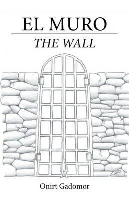 El Muro: The Wall (Paperback)