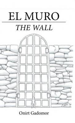 El Muro: The Wall (Hardback)