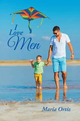 I Love Men (Paperback)