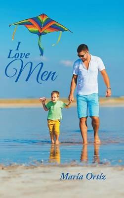 I Love Men (Hardback)